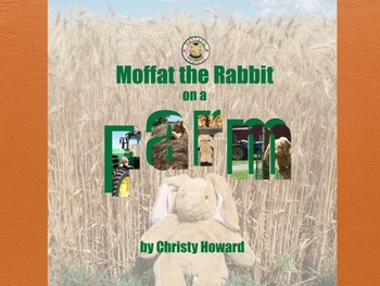 Moffat the Rabbit On A Farm PPT/PDF/Ebook