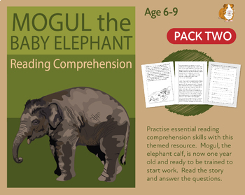 Mogul The Baby Elephant (2) Let's Practise Our Reading Comprehension (6-9 years)