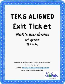 Moh's Hardness Exit Ticket  TEKS 6.6C