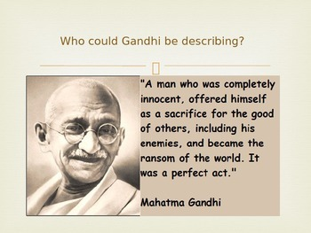 Mohandas Gandhi quotes ~ discussion questions/DBQ  PPT