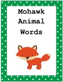 Mohawk Language: Animal Word Cards