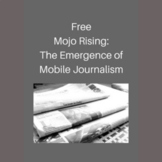 Free Mojo Rising: the Emergence of Mobile Journalism