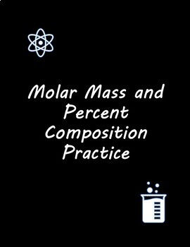 Molar Mass and Percent Composition Practice Worksheet
