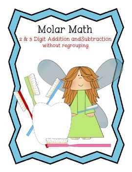 Molar Math 2 &3 Digit Add. and Sub. without Regrouping Center