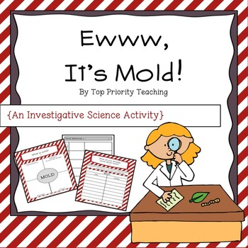 Mold: An Investigative Science Activity