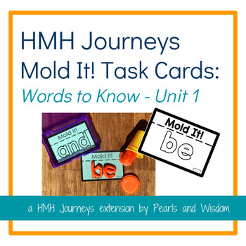 Mold It! Task Cards - Journeys Unit 1 - Words to Know