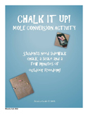 Mole Activity: Chalk It Up! Mole Conversions