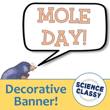 Mole Day Banner!