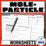Mole-Particle Conversions Worksheets   Printable and Digital