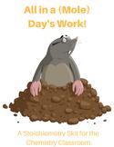 Mole (Stoichiometry) Skit