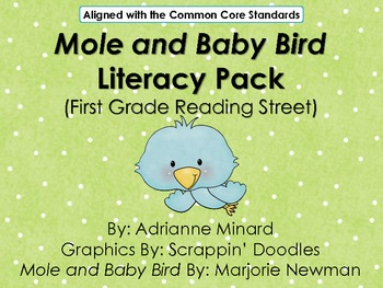 UPDATED Mole & the Baby Bird Literacy Pack - First Grade Foresman Reading Street