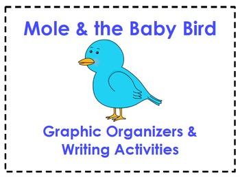 Mole & the Baby Bird Organizers & Writing Activities (Reading Street 5.2)