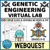 Biotechnology and Genetic Engineering Webquest - Digital &