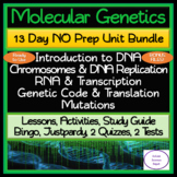 Molecular Genetics 13 Day NO PREP Unit Bundle: Lessons, Activities, Assessments