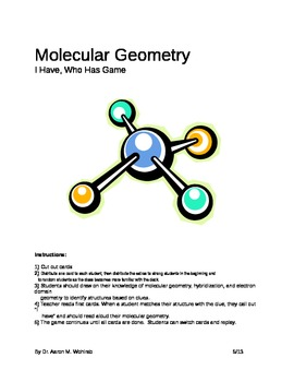 "Molecular Geometry Game: ""I have, Who has"""
