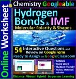 Molecular Polarity & Intermolecular Forces Googleable - Distance Learning
