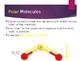 Molecular Polarity Powerpoint