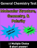 Molecular Structure, Geometry, & Polarity TEST for General Chemistry