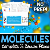 Molecules Complete 5E Lesson Plan