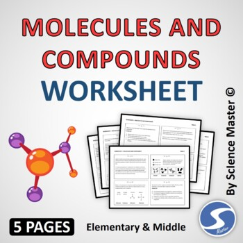 Molecules and Compounds Worksheet One in Many Ways