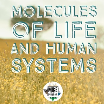 Molecules of Life and Human Systems Interactive Notebook for Middle School
