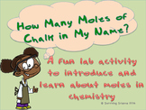 Moles Lab Activity: How Many Moles of Chalk Are in My Name?