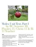 Moles Unit Test, Part I / Mole Conversions / Standard Temperature / Molar Masses