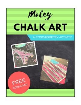 Moley Chalk Art: A Stoichiometry Activity