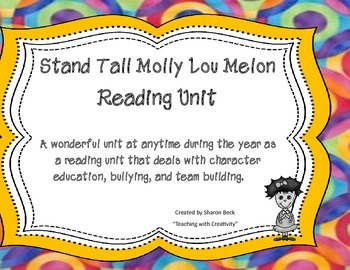 Molly Lou Melon Reading, Character Ed, and Class Building Unit