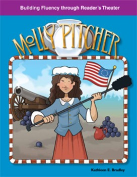Molly Pitcher--Reader's Theater Script & Fluency Lesson