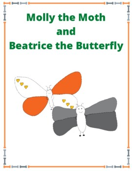 Molly the Moth and Beatrice the Butterfly