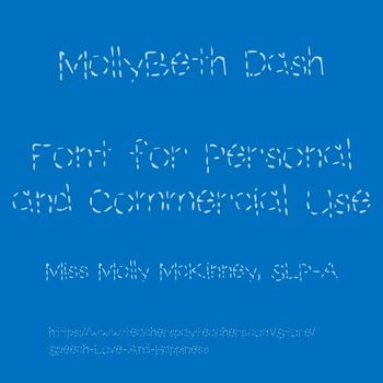 MollyBeth Dash- Font for Personal and Commercial Use
