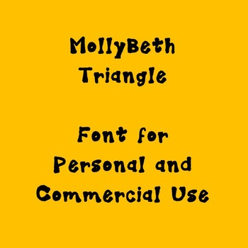 MollyBeth Triangle- Font for Personal and Commercial Use