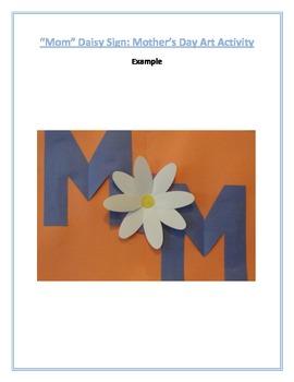 """Mom"" Daisy Sign: Mother's Day Art Activity"