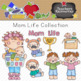 Mom Life Clipart Collection || Commercial Use Allowed