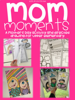 Mom Moments: A Mother's Day Activity for Upper Elementary