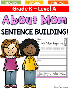 Mother's Day Sentence Building LEVEL A