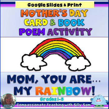 Mom, You are my RAINBOW! Mother's Day Card and Book Poem Activity