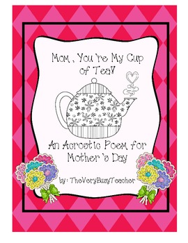 Mom, You're My Cup of Tea! Mother's Day Activity