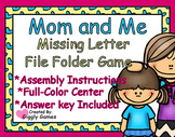 Mom and Me Missing Letters File Folder Game