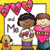 Mom and Me: Our Book About Us!