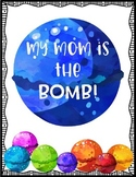 Mother's Day Activity: Mom is the Bomb Writing Page