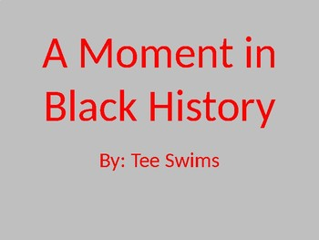 Moment in Black History