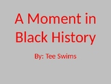 Moment in Black History Powerpoint
