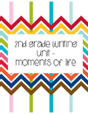 Moments of Life Writing Unit