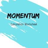 Momentum Calculations