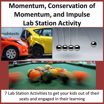 Momentum, Conservation of Momentum, and Impulse - Lab Station Activity