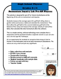 Momentum Inquiry Lab AP, Pre-AP, or Honors Level