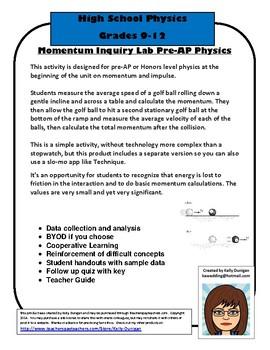 Momentum Inquiry Lab AP, Pre-AP, or Honors Level