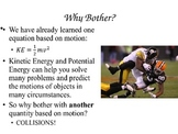 Momentum and Collisions Powerpoint